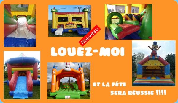 une fête, une communion, un anniversaire, ... LOUEZ-MOI et la fête sera réussie !!!